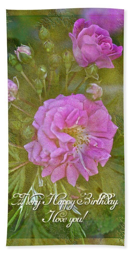 Happy Birthday I Love You Greeting Card Pink Rose Hand Towel For