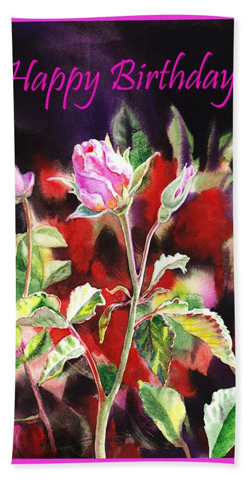 Rose Hand Towel featuring the painting Happy Birthday Rose by Irina Sztukowski