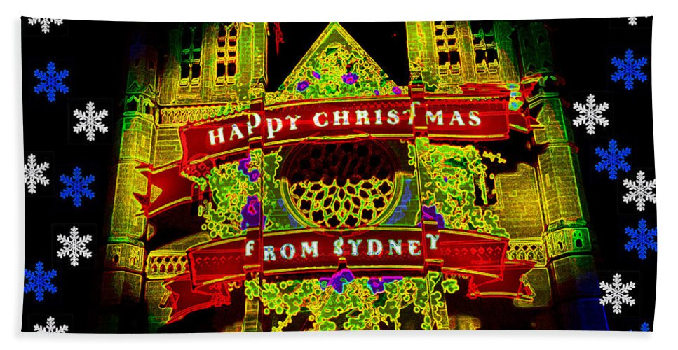 #st. Mary's Cathedral Bath Sheet featuring the photograph Happy Christmas From Sydney by Miroslava Jurcik