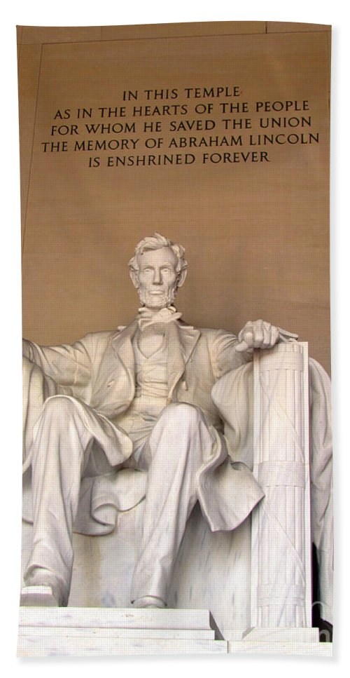 Abraham Lincoln Bath Sheet featuring the photograph He Saved The Union by Elizabeth Dow