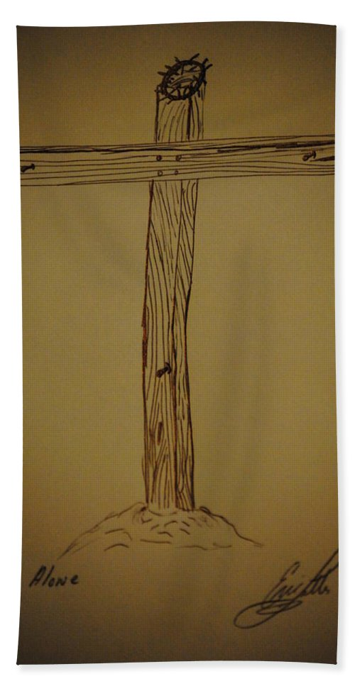 Cross Hand Towel featuring the drawing Him Alone by Eric Liller