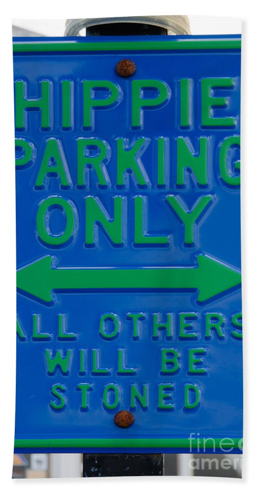 Sign Hand Towel featuring the photograph Hippie Parking Only Sign by Ralf Broskvar