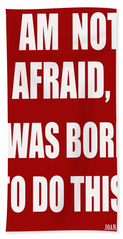 Fear Hand Towel featuring the photograph I Am Not Afraid by Andrew Fare