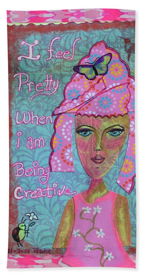 Art Journal Bath Sheet featuring the mixed media I Feel Pretty by Donna Blackhall