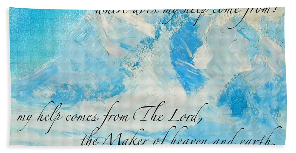 Scripture Hand Towel featuring the painting I Lift Up My Eyes by Marie Clark