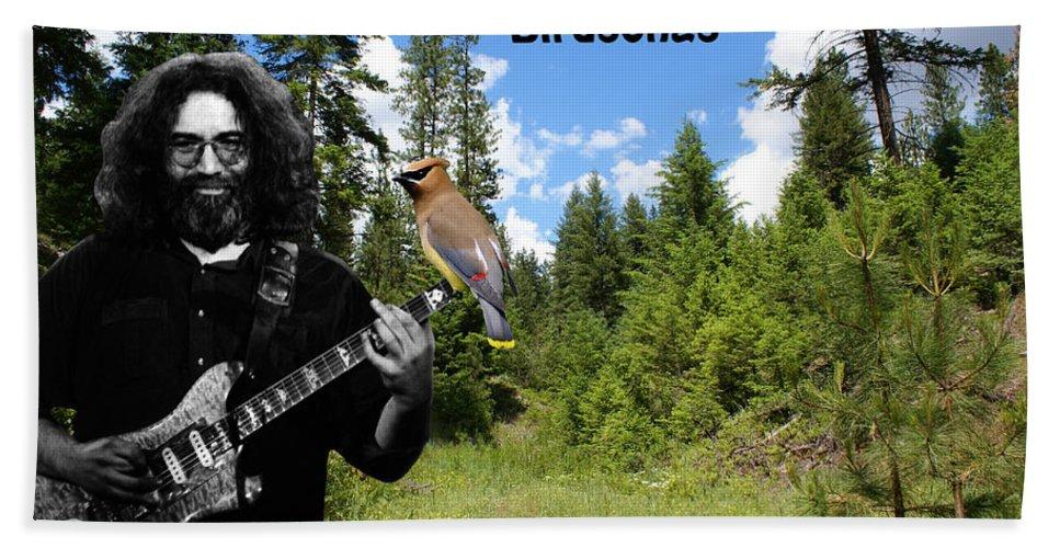 Grateful Dead Bath Sheet featuring the photograph Jerry Plays Birdsongs by Ben Upham