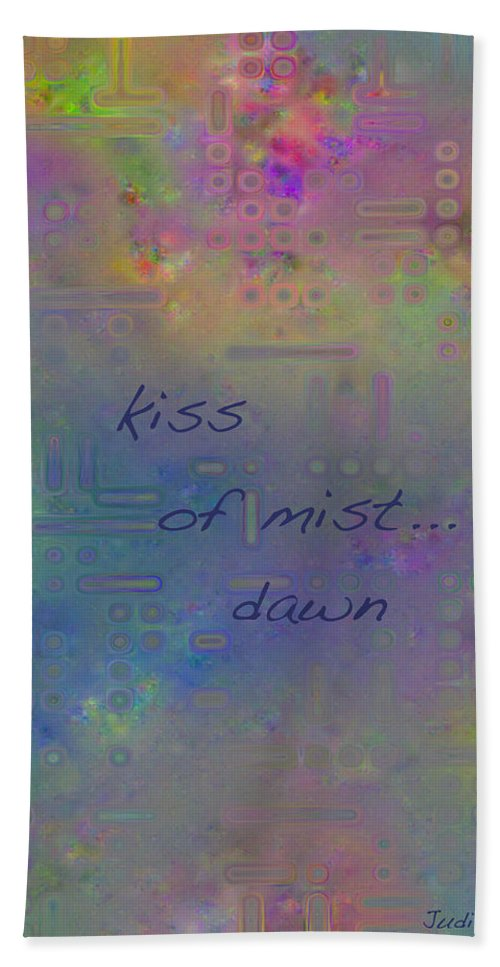 Haiga Bath Sheet featuring the digital art Kiss Of Mist Haiga by Judi Suni Hall