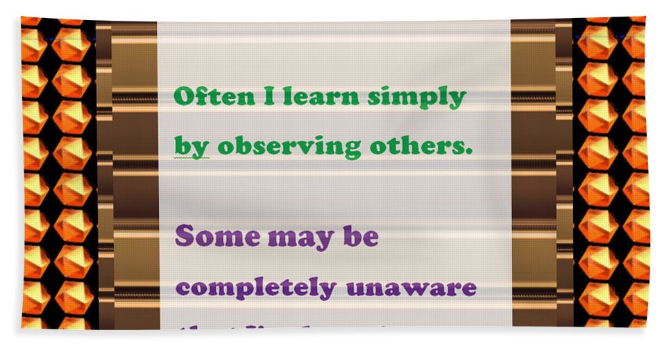 Quote Bath Sheet featuring the painting Learning Observation Teacher Student Gratitude Background Designs And Color Tones N Color Shades Av by Navin Joshi
