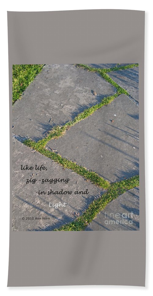 Path Hand Towel featuring the photograph Like Life by Ann Horn