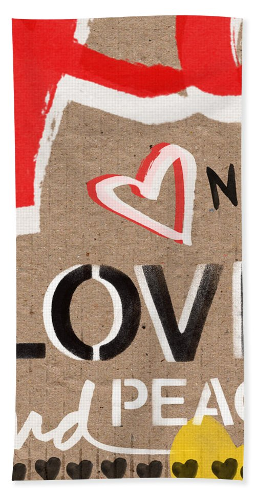 Love Bath Towel featuring the painting Love And Peace Now by Linda Woods