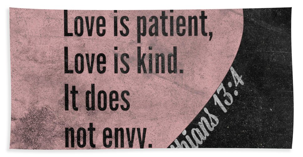 Love Hand Towel featuring the mixed media Love Is Patient by South Social Studio