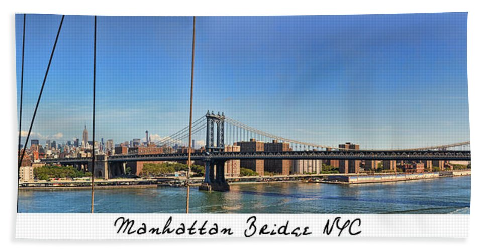 Wright Bath Sheet featuring the photograph Manhattan Bridge Nyc by Paulette B Wright