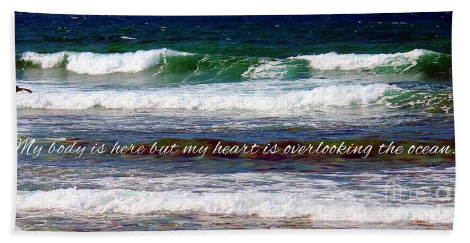 My Heart Is Overlooking The Ocean Hand Towel featuring the photograph My Heart Is Overlooking The Ocean by Barbara Griffin