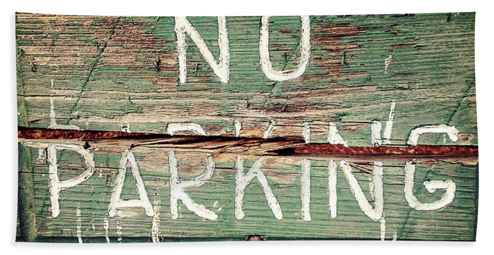 Sign Hand Towel featuring the photograph No Parking by Scott Pellegrin