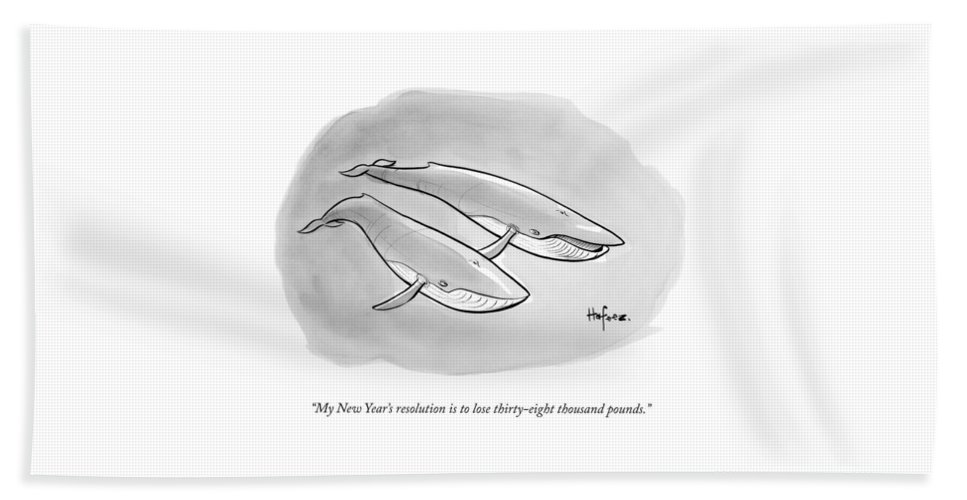 My New Year's Resolution Is To Lose Thirty-eight Thousand Pounds. Bath Sheet featuring the drawing One Whale Says To Another by Kaamran Hafeez