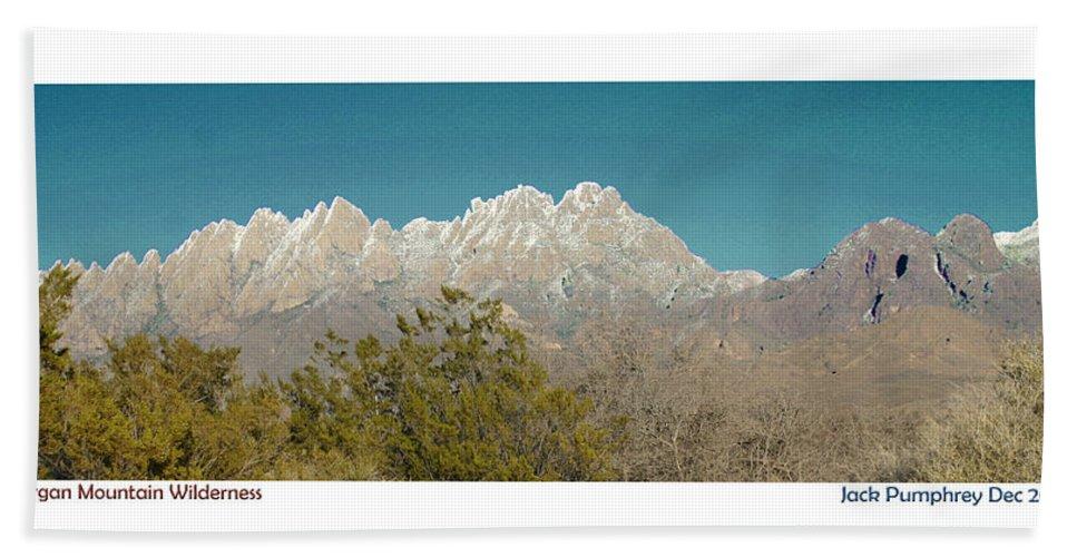 Jack Pumphrey Photograph Of The Organ Mountains-desert Peaks National Monument Hand Towel featuring the photograph Organ Mountain Wilderness by Jack Pumphrey