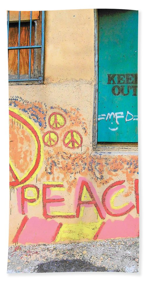 Hippie Graffiti Bath Sheet featuring the photograph Hippie Graffiti - Peace But Keep Out by Rebecca Korpita