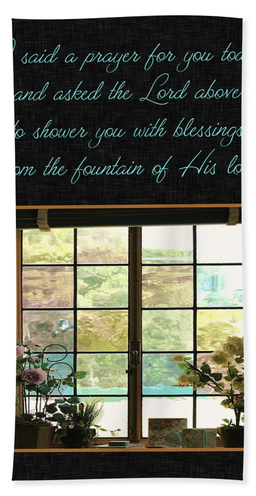 Window Bath Sheet featuring the photograph Prayer For You Card by Carolyn Marshall
