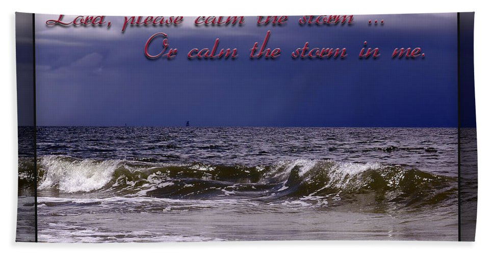 Stormy Beach Bath Sheet featuring the photograph Prayer In Storm by Carolyn Marshall