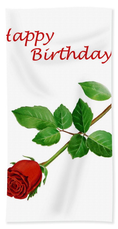 Rose Bath Sheet featuring the painting Red Rose Happy Birthday by Irina Sztukowski