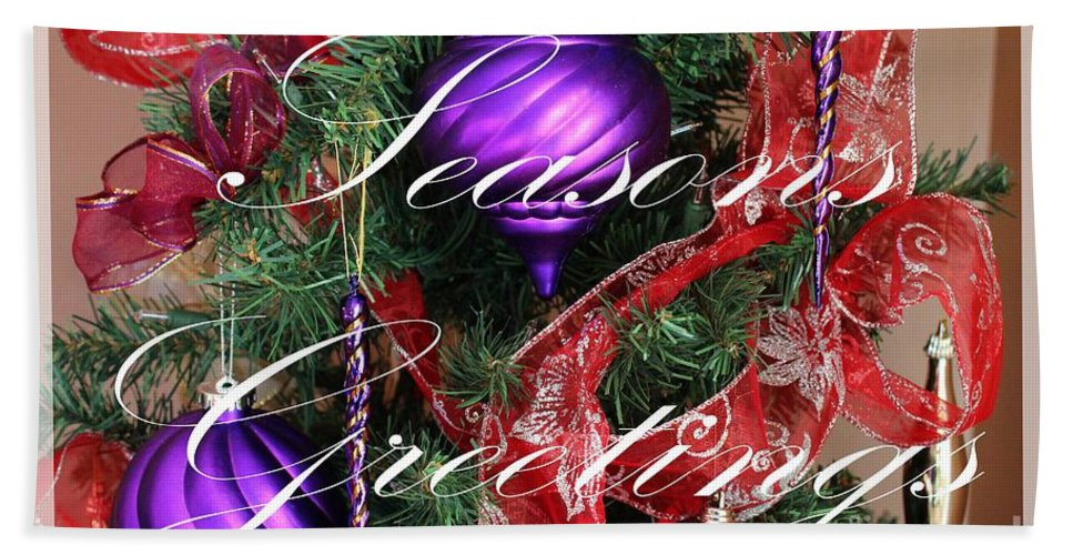 Seasons Greetings Bath Sheet featuring the photograph Seasons Greetings - Greeting Card - Purple - Red - Gold by Barbara Griffin
