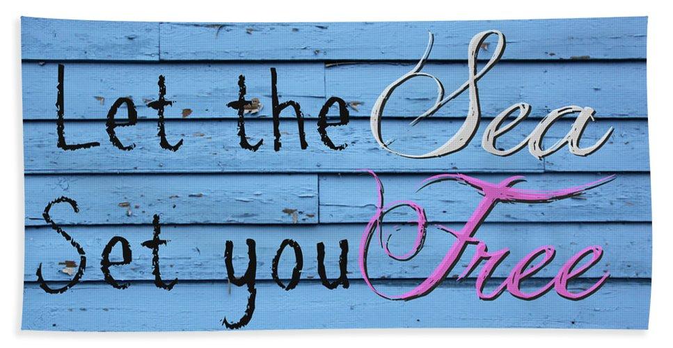 Sea Bath Sheet featuring the photograph Set You Free by Tina Meador