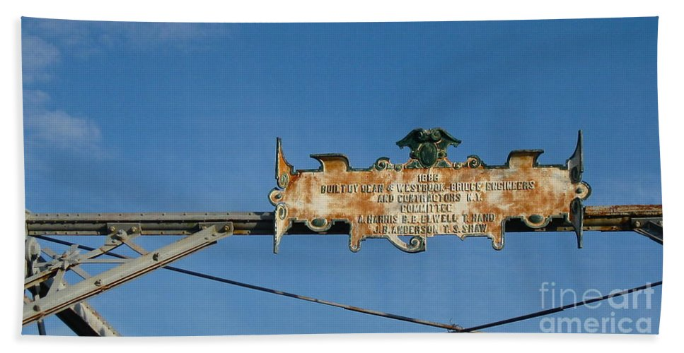 Bridge Sign Hand Towel featuring the photograph Sign From The Past by Nancy Patterson