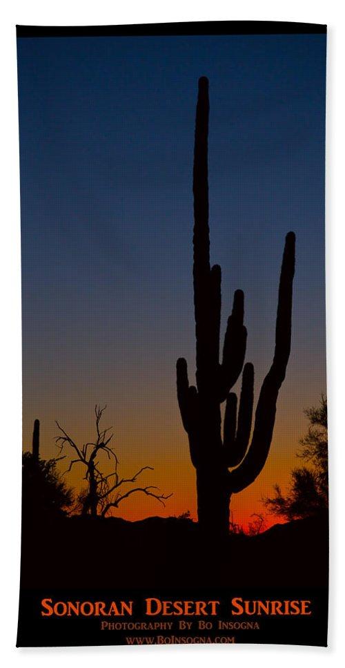 Sun Bath Sheet featuring the photograph Sonoran Desert Sunrise Poster Print by James BO Insogna