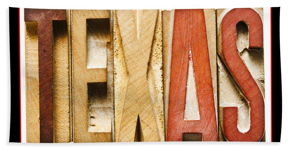 Texas Bath Sheet featuring the photograph Texas by Donald Erickson