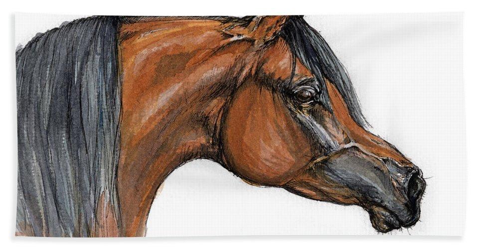 Arabian Bath Towel featuring the painting The Bay Arabian Horse 18 by Angel Tarantella