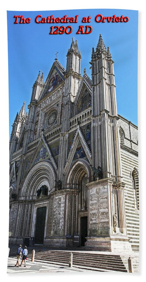 Italy 2014 Bath Sheet featuring the photograph The Cathedral At Orvieto by Eric Swan