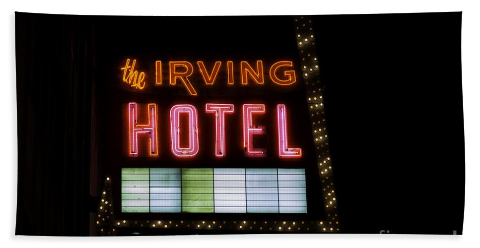 Irving Hotel Bath Sheet featuring the photograph The Irving Hotel Vintage Sign by Emily Kay