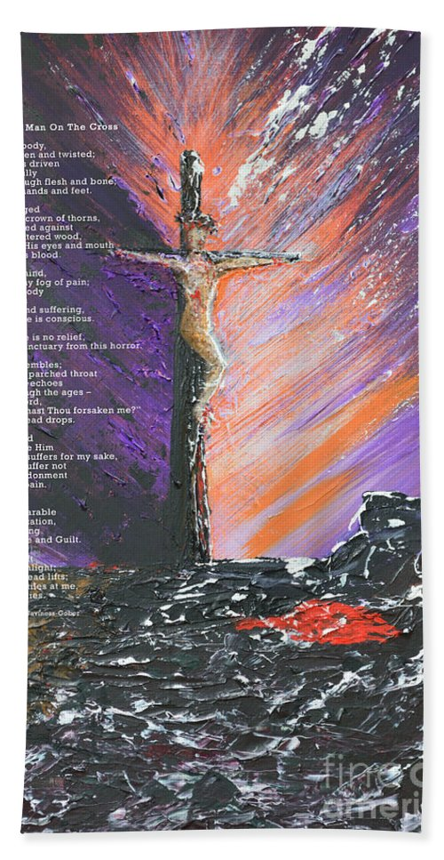 Original Poem Bath Sheet featuring the painting The Man On The Cross With Poem by Alys Caviness-Gober