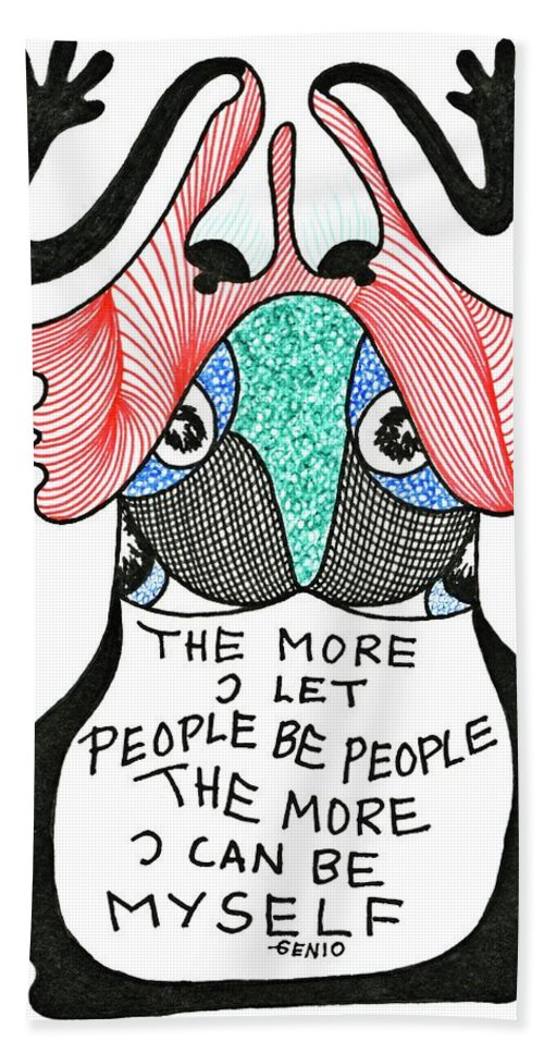 Genia Hand Towel featuring the drawing The More I Let People Be People... by Genia GgXpress