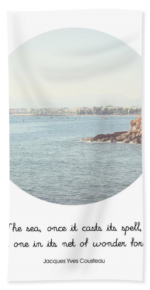 Quote Hand Towel featuring the photograph The Sea Casts Its Spell by Pati Photography