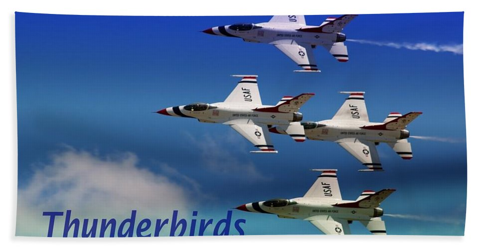 Thunderbirds Bath Sheet featuring the photograph Thunderbirds by Bob Pardue