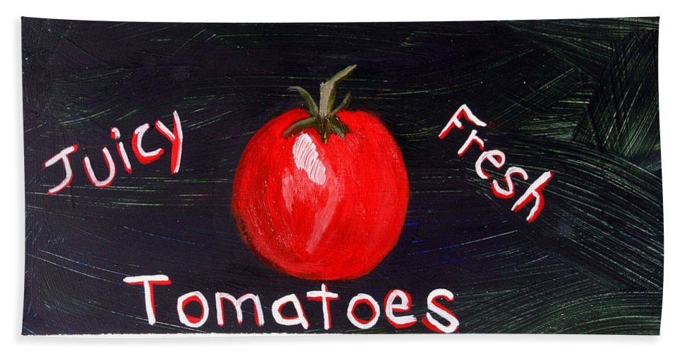 Tomato Bath Sheet featuring the painting Tomatoes Market Sign by Maura Satchell