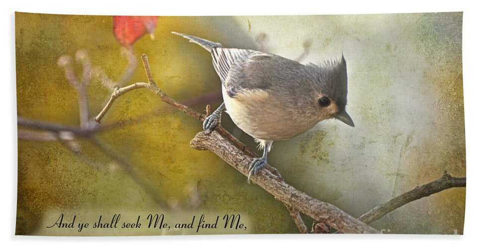Nature Bath Sheet featuring the photograph Tuffted Titmouse With Verse by Debbie Portwood