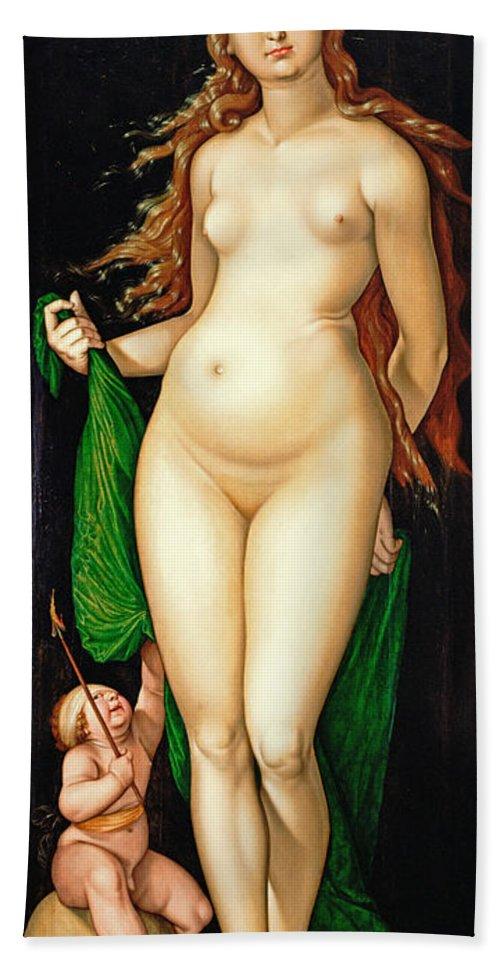 Hans Baldung Grien Bath Sheet featuring the painting Venus And Amor by Hans Baldung Grien