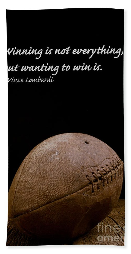 Football Bath Towel featuring the photograph Vince Lombardi On Winning by Edward Fielding