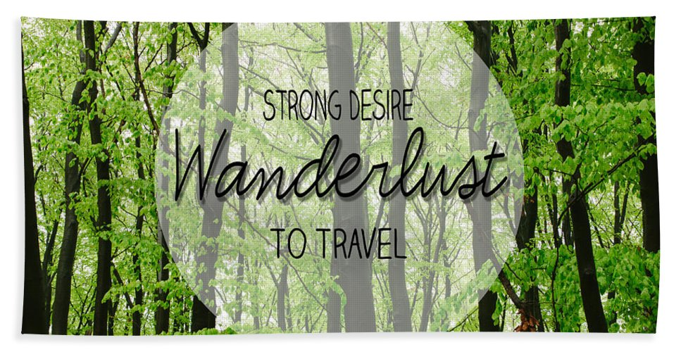 Wanderlust Hand Towel featuring the photograph Wanderlust by Pati Photography