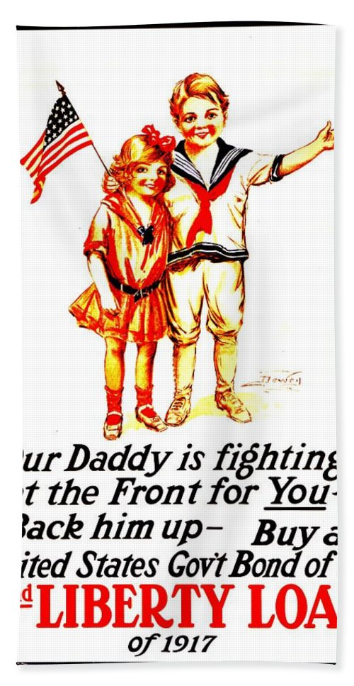 Vintage Bath Sheet featuring the photograph War Poster - Ww1 - Daddy by Benjamin Yeager