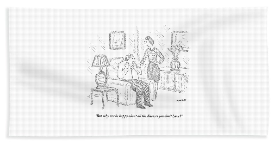 Husband Hand Towel featuring the drawing Woman Speaks To Man Sitting On Chair by Robert Mankoff
