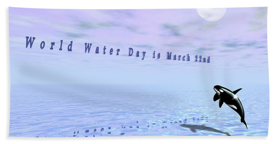 Water. Water Scape. Seascape. Orcas Hand Towel featuring the digital art World Water Day by Charles McChesney