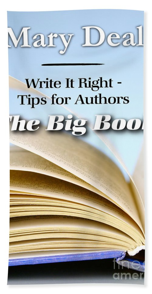 Books Bath Sheet featuring the photograph Write It Right - Tips For Authors - The Big Book by Mary Deal
