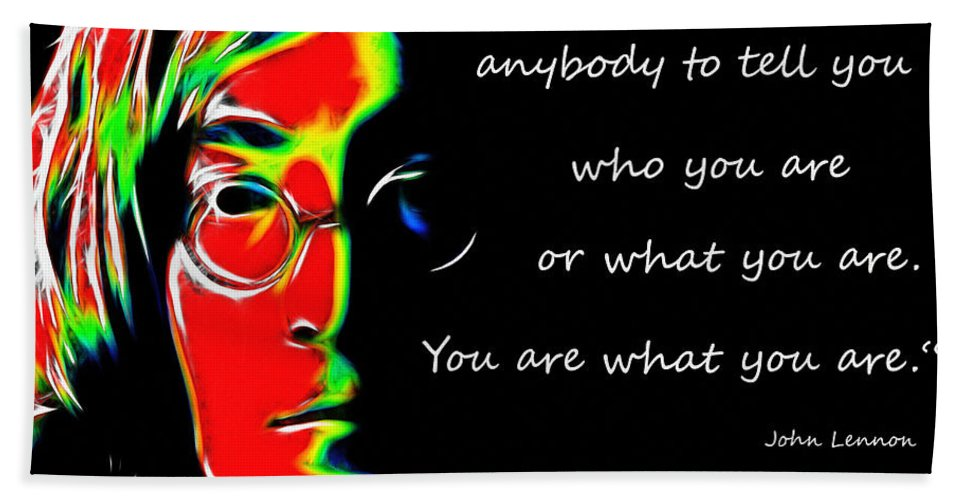 John Lennon Singer Famous Face Portrait Poet Poem Color Colorful Abstract Expressionism Hand Towel featuring the painting You Are What You Are by Steve K
