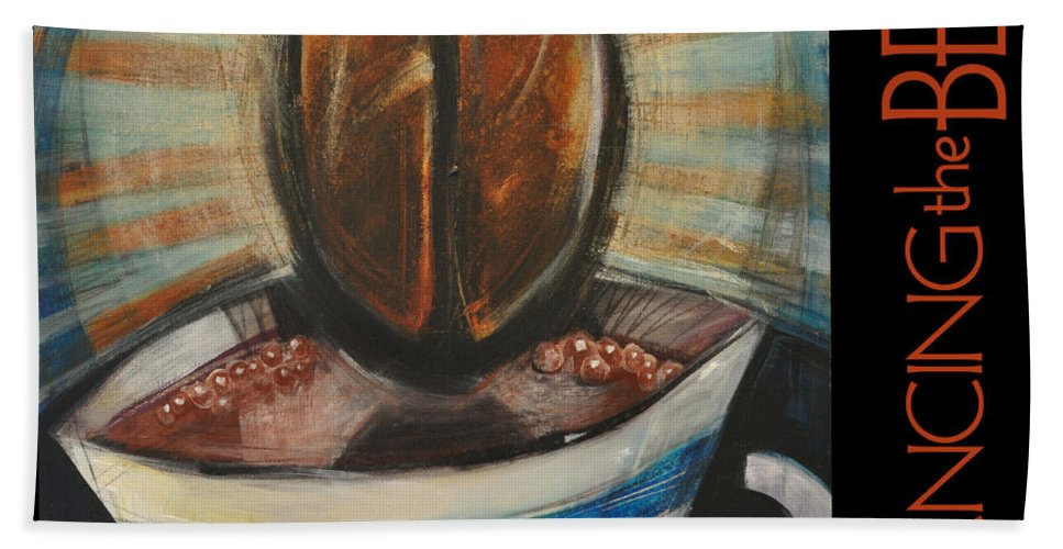 Beverage Bath Sheet featuring the painting Romancing The Bean Poster by Tim Nyberg