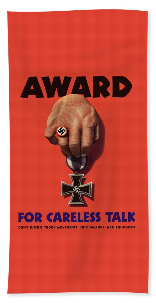 World War Ii Bath Towel featuring the painting Award For Careless Talk - Ww2 by War Is Hell Store