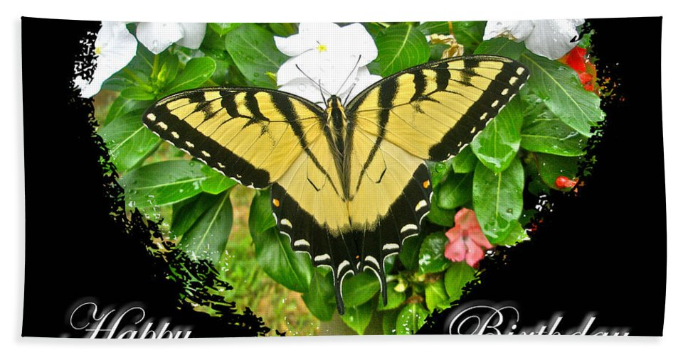 Birthday Hand Towel featuring the photograph Birthday Greeting Card - Tiger Swallowtail Butterfly by Mother Nature