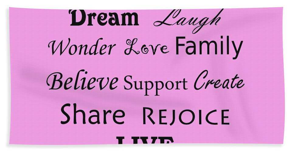 Dream Wonder Life Bath Sheet featuring the photograph Dream Laugh Wonder Love Family And More by Traci Cottingham